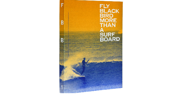 Fly Black Bird - More Than a Surfboard